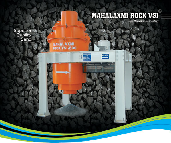Mahalaxmi Rock VSI 600 - VSI Machine Manufactuere in India
